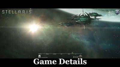 Stellaris - Game Details