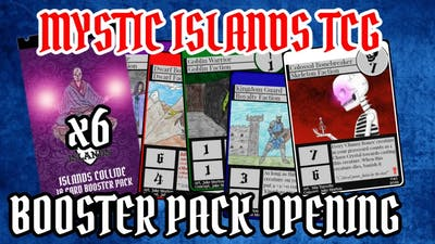 Homemade TCG 6 Booster Pack Opening - Mystic Islands TCG - Available On The Game crafter $5.99
