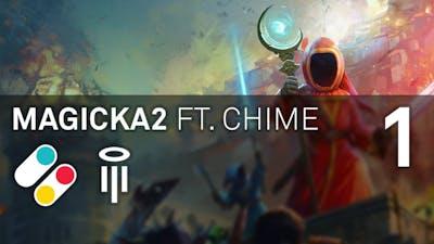 Chime and Luke play Magicka 2 – PART 1 – Many Items