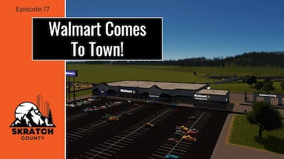 Walmart Comes To Town! (Cities Skylines How To)