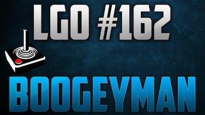 LGO #162 - Boogeyman - Reporting In (100116)