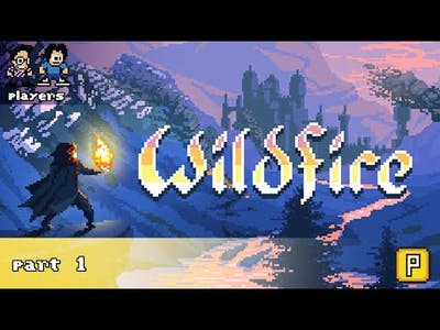 THIS GAME IS STR8 FIYAH! 🔥🔥🔥 [WILDFIRE - PART 1]