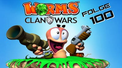 Deadpool?!? ✦ Worms Clan Wars 100 ✦ Let's Play Together Deutsch