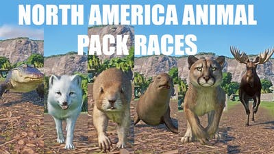 North America Animal Pack Speed Races in Planet Zoo in 4K UHD update 1.7 included Moose Beaver etc