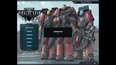 My Own Let's Play! Warhammer 40k: Regicide
