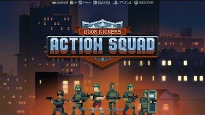 Door Kickers  Action Squad - SLOW STARTERS
