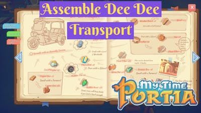 Assemble Dee Dee Transport Mission Walkthrough | My Time at Portia
