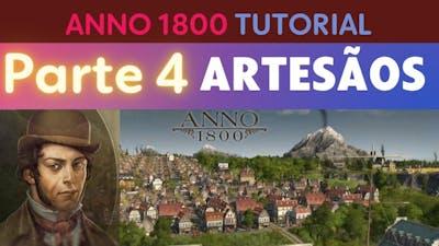 ANNO 1800 TUTORIAL PARTE 4 | ARTESÃOS E NAVIOS