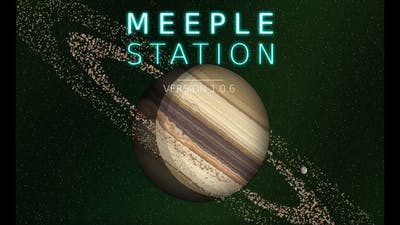 Meeple Station Playthrough 2 (Starting and ending)