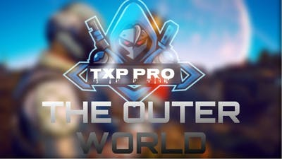This game thooo | The Outer Worlds | Txp pro
