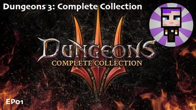 Dungeons 3: Complete Collection [EP01]