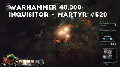 A Secrect Transit Nexus | Let's Play Warhammer 40,000: Inquisitor - Martyr #520