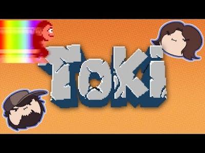 Toki - Game Grumps
