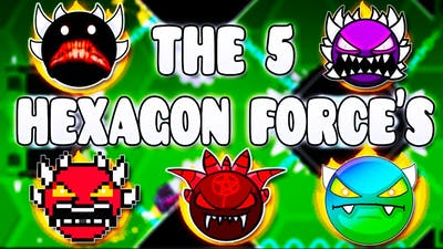 """THE 5 HEXAGON FORCES"" !!! - GEOMETRY DASH BETTER & RANDOM LEVELS"