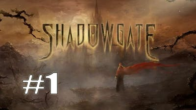 Shadowgate (2014) - Part 1 - The Adventure Begins!
