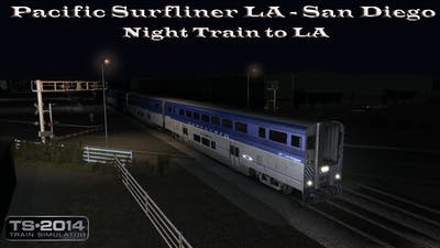 Train Simulator 2014 - Career Mode - Pacific Surfliner LA - San Diego - Night Train to LA Part 1