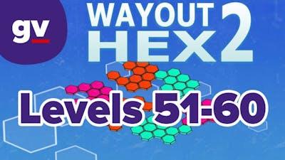 WayOut 2: Hex - Walkthrough Levels 51-60