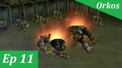 Warhammer 40000: Dawn of War 2 - Retribution   Orkos - Ep 11