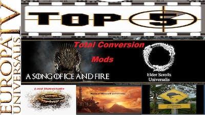 EU4 Total Conversion Mods (Top 5)