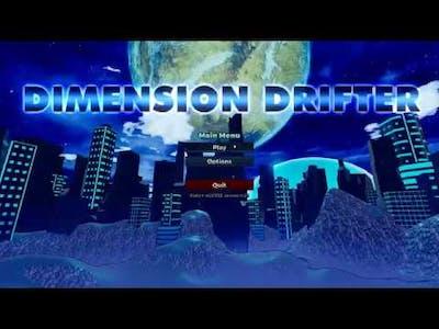 Dimension Drifter Run #004
