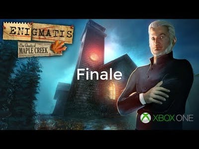 Enigmatis: The Ghosts of Maple Creek - Finale
