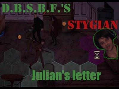Julian's letter | Stygian: Reign of the Old Ones