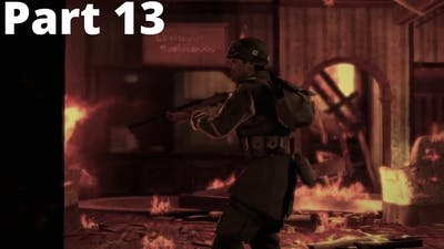 Brothers in Arms: Hell's Highway Gameplay Part 13