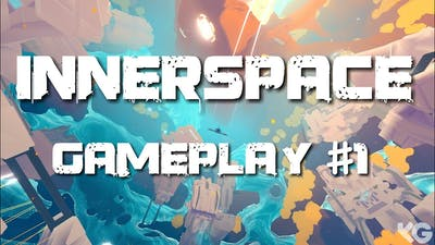 InnerSpace - Let's play a brand new game!