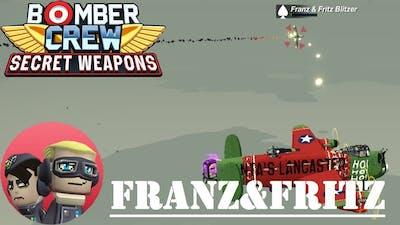 Bomber Crew Secret Weapons: FRANZ & FRITZ BLITZER (Gameplay - Part 26)