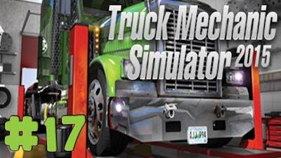 Truck Mechanic Simulator 2015 - Walkthrough - Part 17 - Order 17 (PC HD) [1080p]