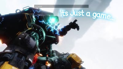Its just a game..   Titanfall2