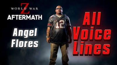 World War Z: Aftermath - [New York]   Angel Flores Voice Lines