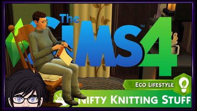 Introduction & Speed Build - Niffy Knitting Stuff Pack -  Eco Living - Mini Sims 4 Series
