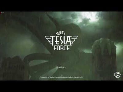 Tesla Force - The first 15 minutes