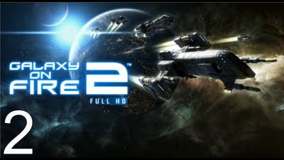 Galaxy on Fire 2 Full HD - Tutorial - Gameplay #2 - Android / IOS