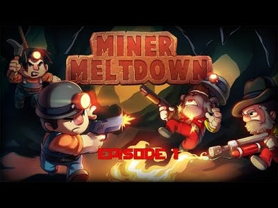 Miner Meltdown | Episode 1 | Insane Mining Combat