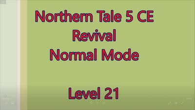 Northern Tale 5 CE Level 21