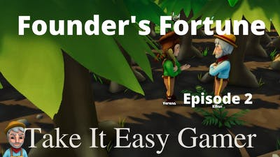 Founders Fortune - 6th Colonist and the Flu  Episode #4 Playthrough
