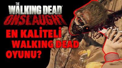 En Kaliteli Walking Dead Oyunu! - The Walking Dead Onslaught