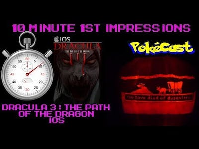 10 Minute 1st Impressions : Dracula 3: The Path of the Dragon (iOS)
