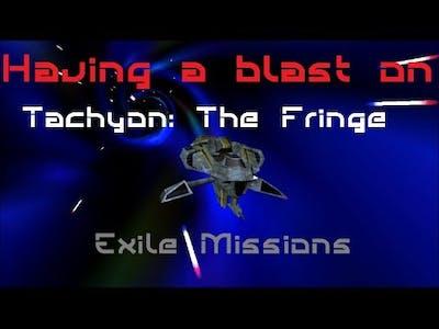 HaB Tachyon: The Fringe Exile Missions Part 2 (The Blockade)