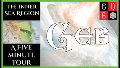 |1e| The Inner Sea Region: A 5 Minute Tour - Geb