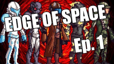 Edge Of Space: Let's do this Ep. 1