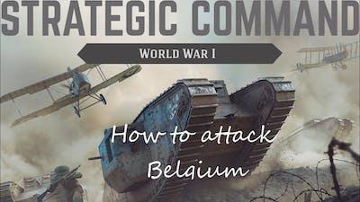 Strategic Command: World War I - How to attack Belgium