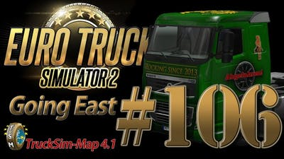 Euro Truck Simulator 2 Going East DLC [HD] ✪ Let's Play #106
