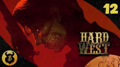 Let's Play - Hard West ~ #12