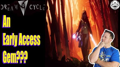 Dream Cycle (Early Access) Impressions