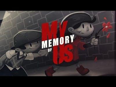 My Memory of Us #1 [NO CUTSCENES]