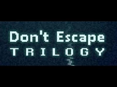 Don't Escape Trilogy Walkthrough