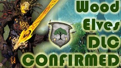 WOOD ELVES DLC CONFIRMED, vs Game 2 Faction?! // Total War News Update July 2020